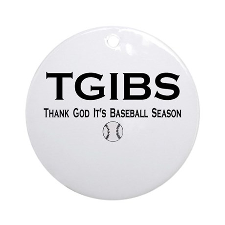 TGIBS -- Baseball Season Ornament (Round)