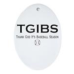 TGIBS -- Baseball Season Oval Ornament