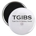 """TGIBS -- Baseball Season 2.25"""" Magnet (10 pack)"""