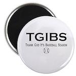 """TGIBS -- Baseball Season 2.25"""" Magnet (100 pack)"""