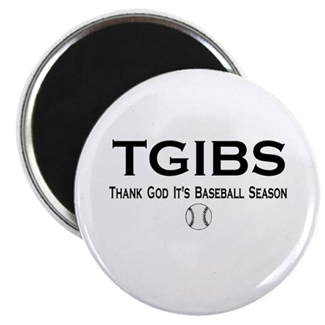 TGIBS -- Baseball Season Magnet
