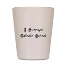 I Survived Catholic School Shot Glass
