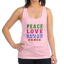 Peace Love Harlem Shake Dance Racerback Tank Top