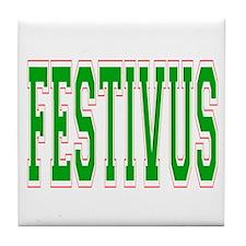 Festivus Tile Coaster