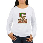 C is for Christmas Women's Long Sleeve T-Shirt