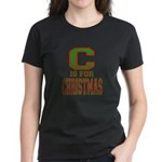 C is for Christmas Women's Dark T-Shirt