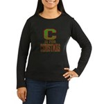 C is for Christmas Women's Long Sleeve Dark T-Shir