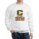 C is for Christmas Sweatshirt