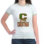 C is for Christmas Jr. Ringer T-Shirt