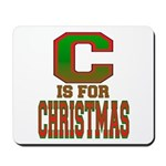 C is for Christmas Mousepad