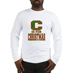 C is for Christmas Long Sleeve T-Shirt