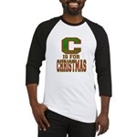 C is for Christmas Baseball Jersey
