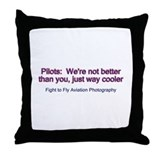Pilots are cool Throw Pillow