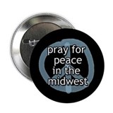 Peace in the Midwest Button