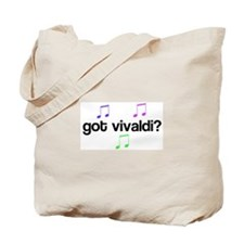 Got Vivaldi? Tote Bag