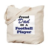 Proud Dad Football Player Tote Bag