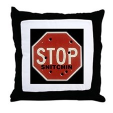 Cute Stop snitchin Throw Pillow