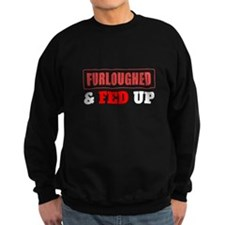 Furloughed Fed Up Sweatshirt