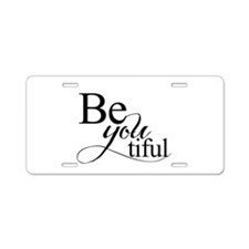 Be you tiful Aluminum License Plate