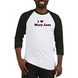 I Love       Mary Jane Baseball Jersey