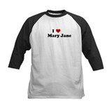 I Love       Mary Jane Tee