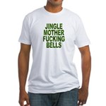 Ad/Free Jingle Mother Fucking Bells Fitted T-Shirt