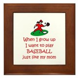 Baseball...just like MOM Framed Tile