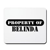 Property of Belinda Mousepad