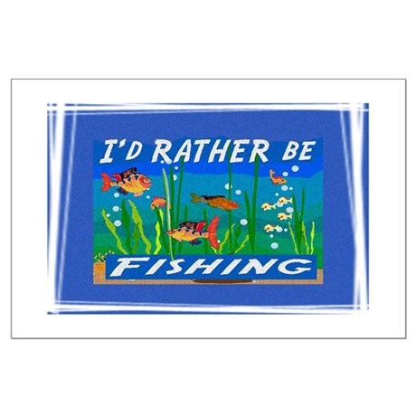 Rather be Fishing Large Poster