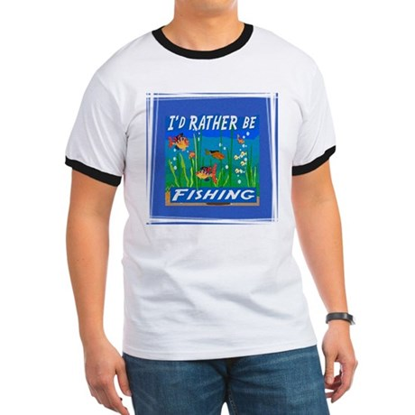 Rather be Fishing Ringer T