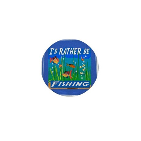 Rather be Fishing Mini Button (10 pack)