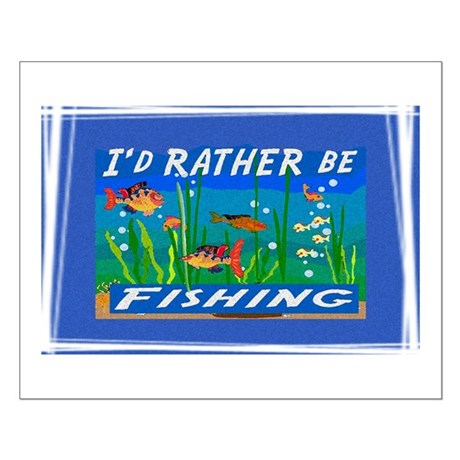 Rather be Fishing Small Poster