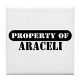 Property of Araceli Tile Coaster