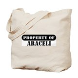 Property of Araceli Tote Bag
