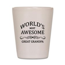 World's Most Awesome Great Grandpa Shot Glass