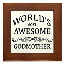 World's Most Awesome Godmother Framed Tile