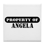 Property of Angela Tile Coaster