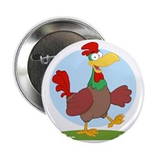 "funny rooster chicken 2.25"" Button"