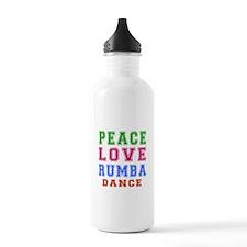 Peace Love Rumba Dance Designs Water Bottle