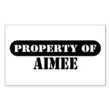 Property of Aimee Rectangle Stickers