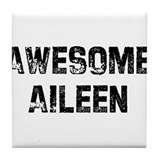 Awesome Aileen Tile Coaster