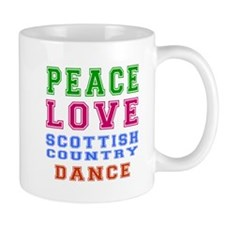 Peace Love Scottish Country Dance Designs Mug
