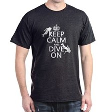 Keep Calm and Dive on (scuba) T-Shirt