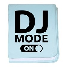 DJ Mode On baby blanket