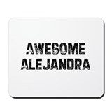 Awesome Alejandra Mousepad