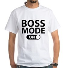Boss Mode On Shirt