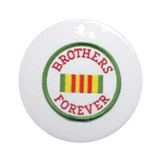 Vietnam/Brothers forever.. Ornament (Round)