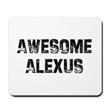 Awesome Alexus Mousepad