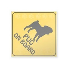 "Pug On Board Square Sticker 3"" x 3"""