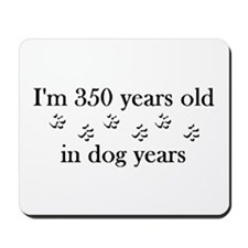 50 dog years 4-2 Mousepad
